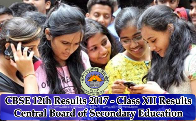 CBSE Result class 12 सीबीएसई रिजल्ट २०१७